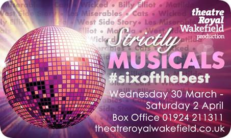 Strictly Musicals: West End Musical mania on show up north #sixofthebest