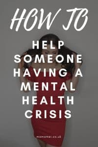 how to help someone having a mental health crisis